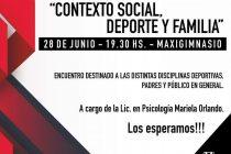 Realizarán un encuentro sobre «contexto social, deporte y familia»