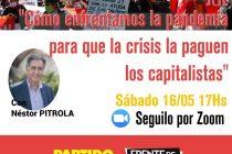 Néstor Pitrola hará una charla virtual por zoom