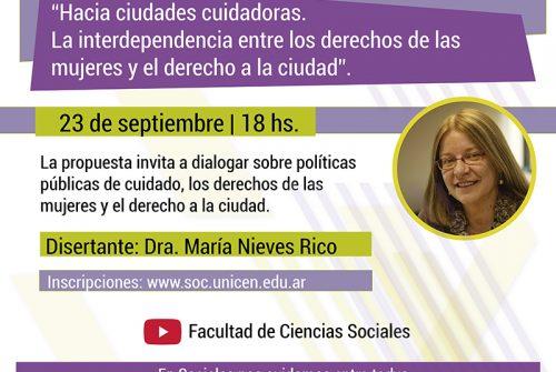 """Conferencia """"Hacia ciudades cuidadoras. La interdependencia entre los derechos de las mujeres y el derecho a la ciudad"""""""